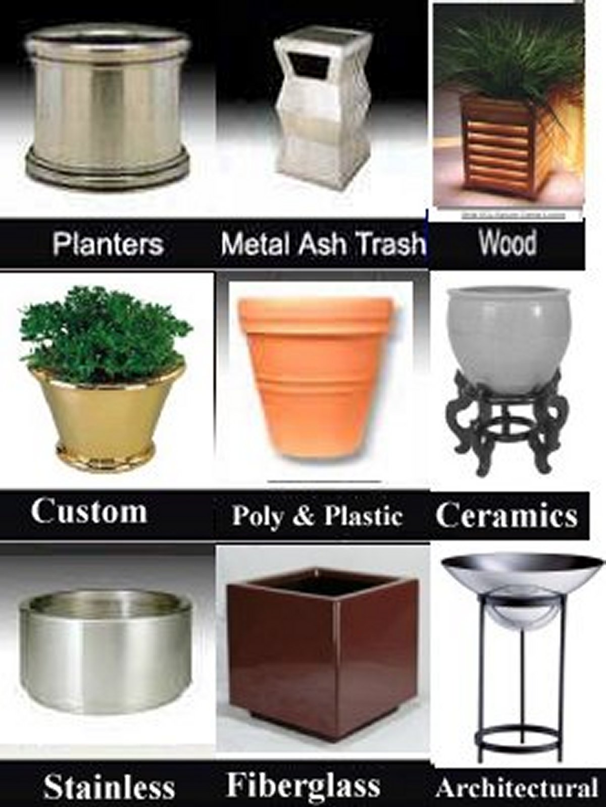 Planter and Receptacle assortment of various materials